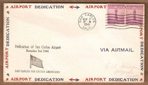 San Carlos Airport First Day Cover Nov. 2, 1941